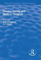 Gender, Family and Work in Tanzania
