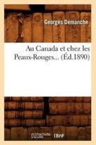 Au Canada Et Chez Les Peaux-Rouges (�d.1890)