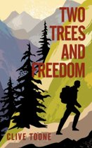 Two Trees and Freedom