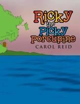 Ricky the Picky Porcupine