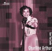 Charline Arthur - Burn That Candle -180 Gr.