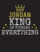 JORDAN - King Of Fucking Everything