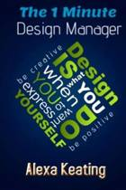 The 1 Minute Design Manager