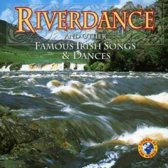 Riverdance And Other Famous Irish Songs And Dances W/Galway/Roly Poly/Drun