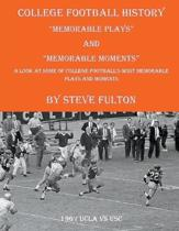 College Football ''Memorable plays and Memorable moments''