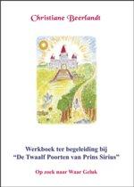 Werkboek ter begeleiding bij 'De Twaalf Poorten van Prins Sirius'