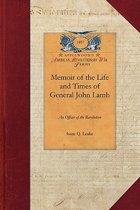 Memoir of Life and Times, Gen'l John Lamb