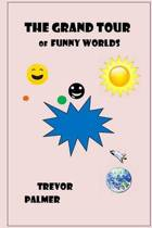 The Grand Tour of Funny Worlds