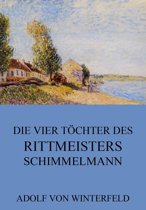 Die vier Töchter des Rittmeisters Schimmelmann
