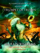 Ravenwood Stepson of Mystery in Trumpet of Triton
