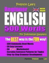 Preston Lee's Beginner English 500 Words For Indonesian Speakers (British Version)