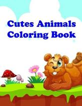 Cutes Animals Coloring Book: Easy and Funny Animal Images