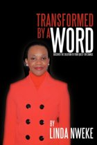 Transformed By A Word