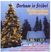 Derham In Stubel Weihnachten Im Erzgebirge