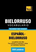 Vocabulario Español-Bielorruso - 3000 palabras más usadas