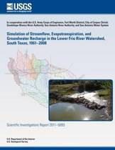 Simulation of Streamflow, Evapotranspiration, and Groundwater Recharge in the Lower Frio River Watershed, South Texas, 1961?2008