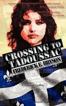 Crossing to Tadoussac