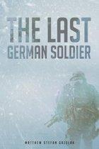 The Last German Soldier