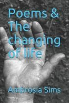 Poems & the Changing of Life