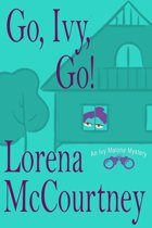 Go, Ivy, Go! (Ivy Malone Mysteries, Book 5)