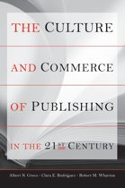 The Culture and Commerce of Publishing in the 21st Century