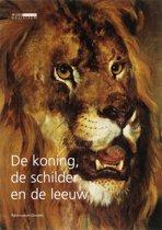 De koning, de schilder en de leeuw