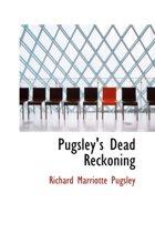 Pugsley's Dead Reckoning