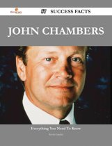 John Chambers 57 Success Facts - Everything you need to know about John Chambers