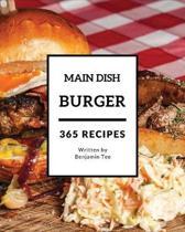 Burger for Main Dish 365