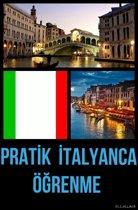 Pratik İtalyanca Öğrenme