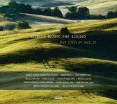 Ozella Music The Sound. Our Sense Of Jazz