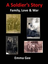 A Soldier's Story-Family, Love & War