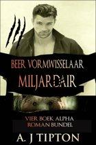 Beer Vormwisselaar Miljardair: Vier Boek Alpha Roman Bundel