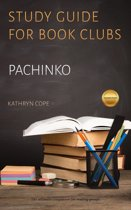 Study Guide for Book Clubs: Pachinko