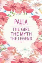 Paula the Girl the Myth the Legend
