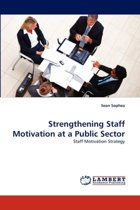 Strengthening Staff Motivation at a Public Sector