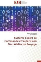 Syst�me Expert de Commande Et Supervision d'Un Atelier de Broyage