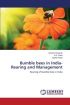 Bumble Bees in India- Rearing and Management