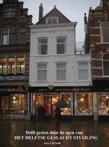 Delft gezien door de ogen van het Delftse geslacht Stuijling