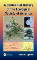 A Centennial History of the Ecological Society of America