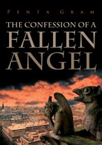 The Confession of a Fallen Angel