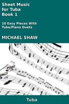 Sheet Music for Tuba: Book 1