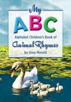 My ABC Alphabet Children's Book of Animal Rhymes