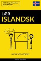 Lær Islandsk: Hurtig / Lett / Effektivt: 2000 Viktige Vokabularer