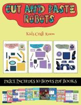 Kids Craft Room (Cut and Paste - Robots)