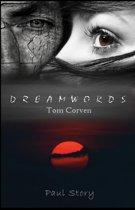 Dreamwords: Tom Corven