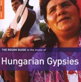Hungarian Gypsies. The Rough Guide