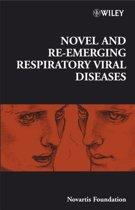 Novel and Re-emerging Respiratory Viral Diseases