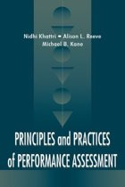 Principles and Practices of Performance Assessment