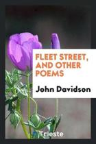 Fleet Street and Other Poems